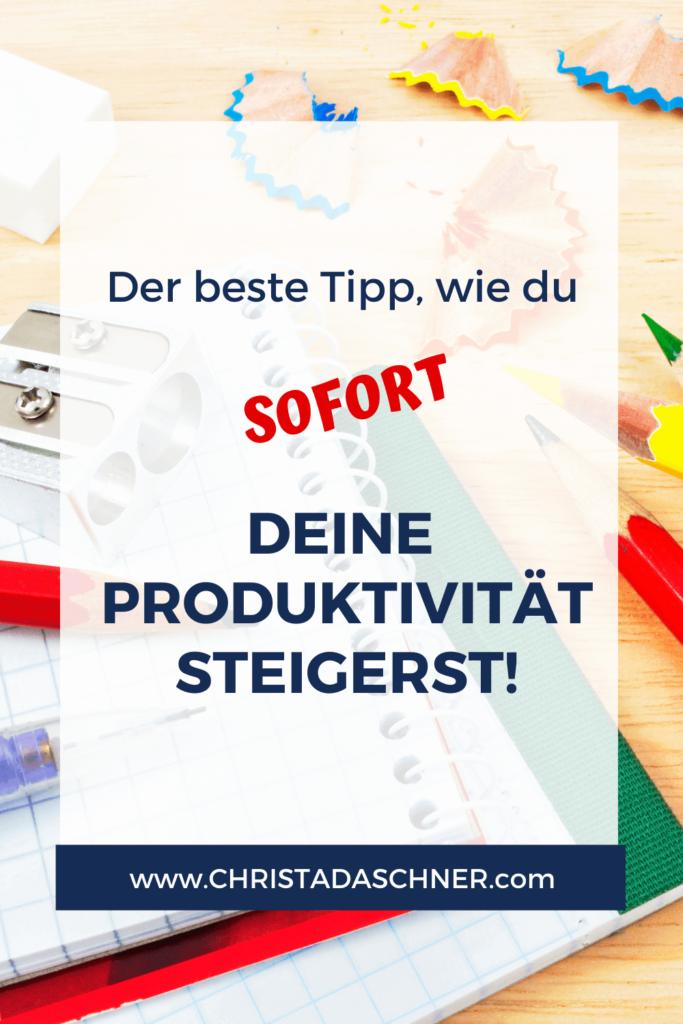 Sofort deine Produktivität steigern