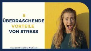 überraschende Vorteile von Stress
